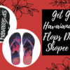 Get Great Havaianas Flip Flops Deals on Shopee Mall