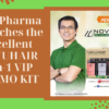 ADP Pharma Launches the Excellent NOVUHAIR 3-in-1 VIP PROMO KIT