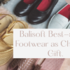 Balisoft Best-Selling Footwear as Christmas Gift